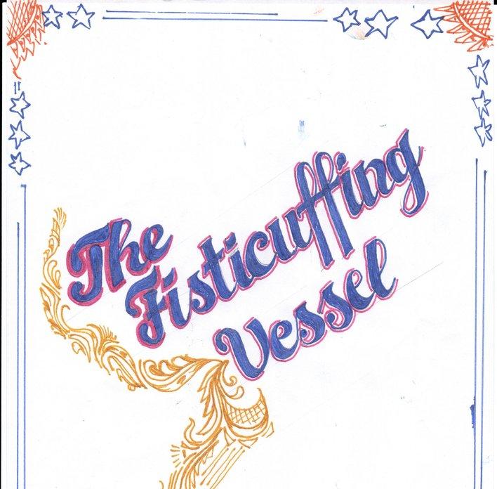 The Fisticuffing Vessel